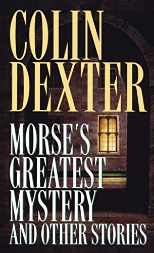 9780804113090: Morse's Greatest Mystery and Other Stories (Inspector Morse Mysteries)