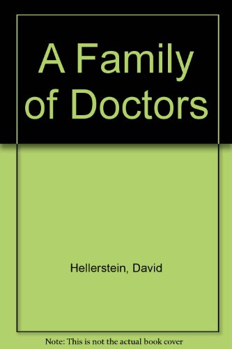 Family of Doctors: Hellerstein, David