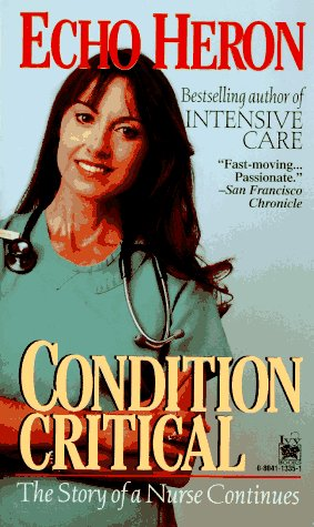 9780804113359: Condition Critical: The Story of a Nurse Continues