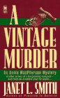 A Vintage Murder: Smith, Janet L.