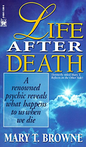 9780804113861: Life After Death: A Renowned Psychic Reveals What Happens to Us When We Die