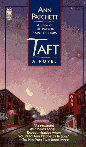 Taft: Patchett, Ann
