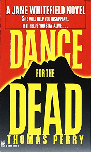 Dance for the Dead , A Jane Whitefield Novel: Perry, Thomas