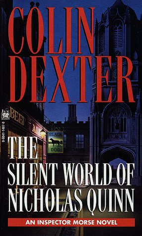 9780804114875: The Silent World of Nicholas Quinn (Inspector Morse Mysteries)