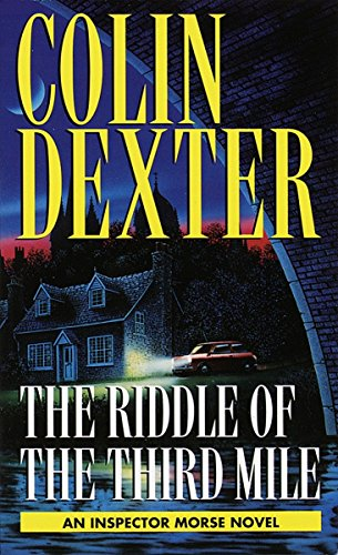 9780804114882: The Riddle of the Third Mile (Inspector Morse Mysteries)