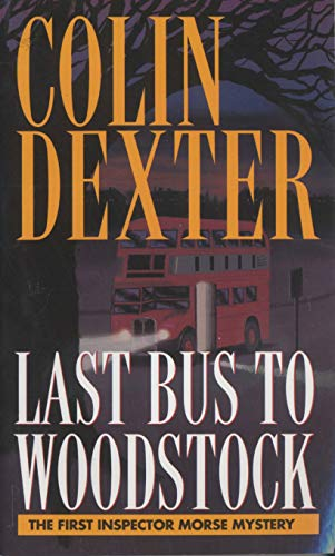 9780804114905: Last Bus to Woodstock (Inspector Morse)