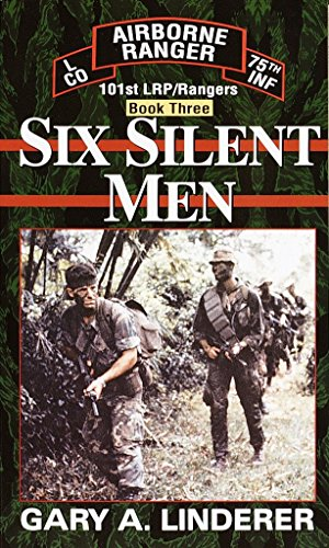 9780804115674: Six Silent Men...Book Three: 101st LRP / Rangers (Book 3)