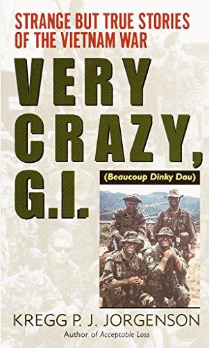 Very Crazy, G. I.! : Strange but: Kregg P. J.