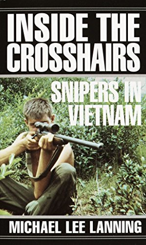 9780804116206: Inside the Crosshairs: Snipers in Vietnam