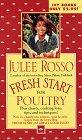 Fresh Start for Poultry (Fresh Start Cookbooks): Rosso, Julee