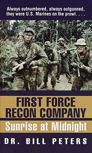 9780804118736: First Force Recon Company: Sunrise at Midnight