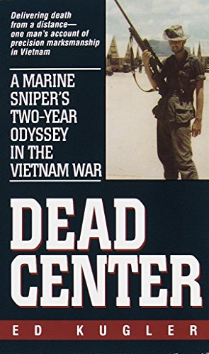 9780804118750: Dead Center: A Marine Sniper's Two-Year Odyssey in the Vietnam War