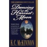 9780804118767: Dancing at the Harvest Moon