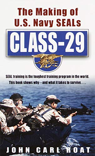 9780804118934: Class-29: The Making of U.S. Navy SEALs