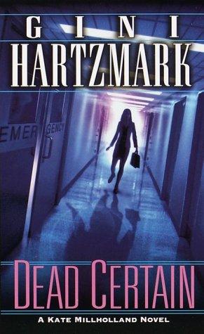 9780804119009: Dead Certain (Kate Millholland Novel)