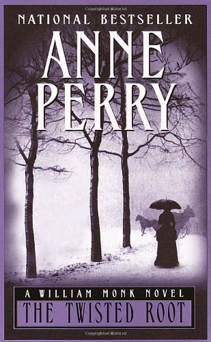 THE TWISTED ROOT: Perry, Anne
