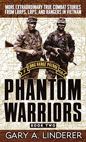 9780804119405: Phantom Warriors, Book 2: More Extraordinary True Combat Stories from Lrrps, Lrps, and Rangers in Vietnam