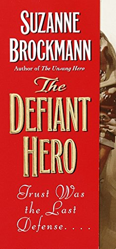 9780804119535: The Defiant Hero (Troubleshooters, Book 2)