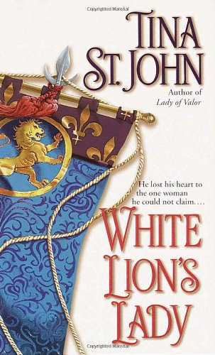 White Lion's Lady: Tina St.John
