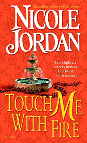 Touch Me With Fire: Jordan, Nicole