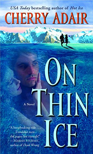 On Thin Ice (The Men of T-FLAC: The Wrights, Book 6): Adair, Cherry