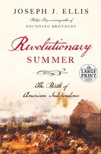 Revolutionary Summer: The Birth of American Independence (Random House Large Print): Joseph J. ...