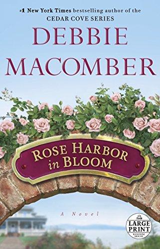 9780804120920: Rose Harbor in Bloom (Random House Large Print)