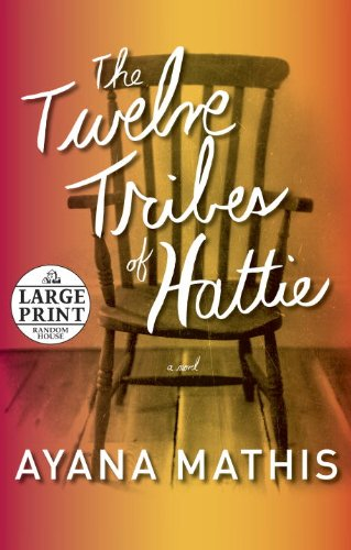 9780804121026: The Twelve Tribes of Hattie (Random House Large Print)