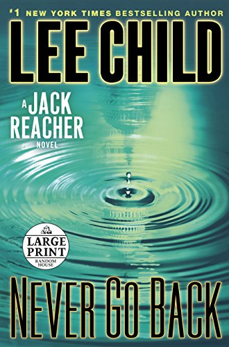 9780804121040: Never Go Back: A Jack Reacher Novel