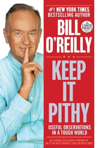 9780804121071: Keep It Pithy: Useful Observations in a Tough World (Random House Large Print)