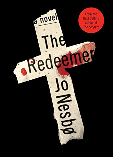 9780804121088: The Redeemer: A Harry Hole Novel (6) (Harry Hole Series)