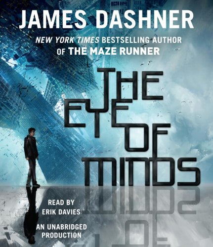 The Eye of Minds (Mortality Doctrine, Book One) (The Mortality Doctrine): Dashner, James