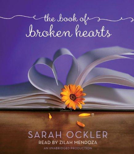 The Book of Broken Hearts: Ockler, Sarah