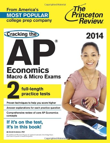 9780804124126: Cracking the AP Economics Macro & Micro Exams, 2014 Edition (College Test Preparation)