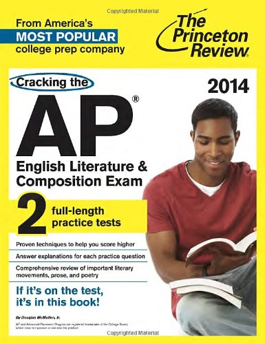 9780804124164: Cracking the AP English Literature & Composition Exam, 2014 Edition (College Test Preparation)