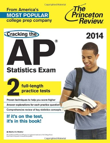 9780804124294: Cracking the AP Statistics Exam, 2014 Edition (College Test Preparation)
