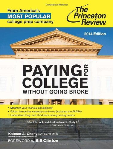 9780804124362: Paying for College Without Going Broke, 2014 Edition (College Admissions Guides)