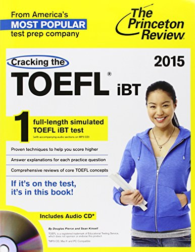 9780804124645: Cracking the TOEFL iBT with Audio CD, 2015 Edition (College Test Preparation)