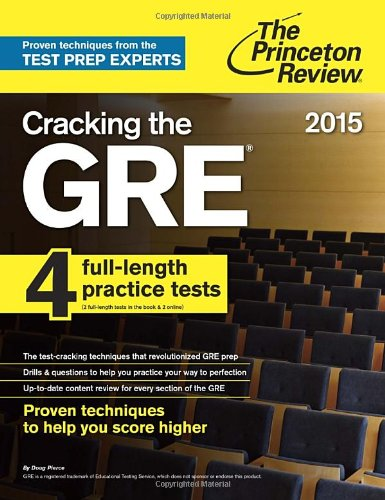 9780804124683: Cracking the GRE with 4 Practice Tests, 2015 Edition (Princeton Review)
