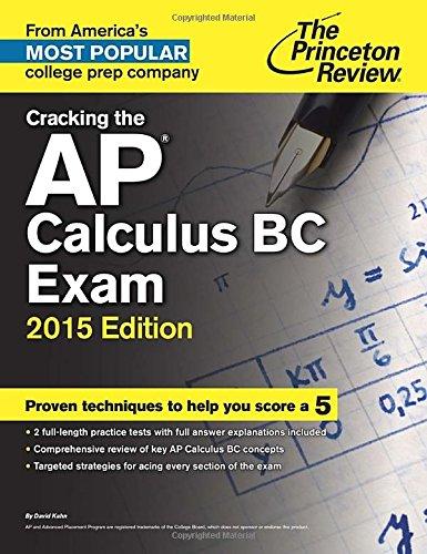 9780804124829: Cracking the AP Calculus BC Exam, 2015 Edition (College Test Preparation)