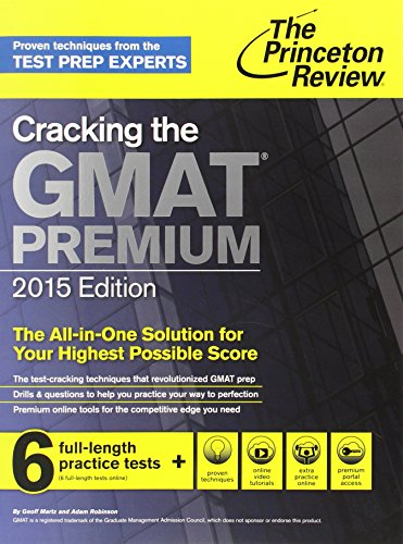 9780804124942: The Princeton Review Cracking the Gmat 2015: 6 Full-lentgh Practice Tests