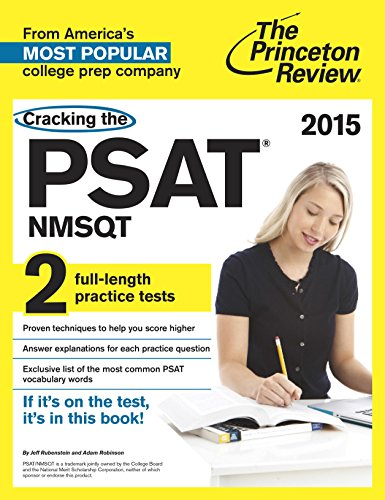 9780804124980: Cracking the PSAT/NMSQT with 2 Practice Tests (College Test Preparation)