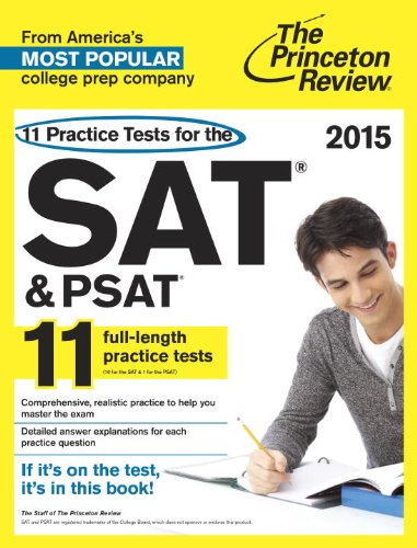 9780804125093: 11 Practice Tests for the SAT and PSAT, 2015 Edition (11 Practice Tests for the Sat and Psat (Princeton Review))