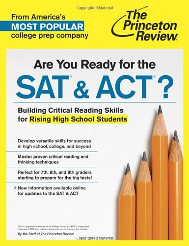9780804125215: Are You Ready for the SAT & ACT?: Building Critical Reading Skills for Rising High School Students (College Test Preparation)