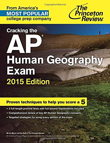 9780804125345: Cracking the AP Human Geography Exam, 2015 Edition (College Test Preparation)