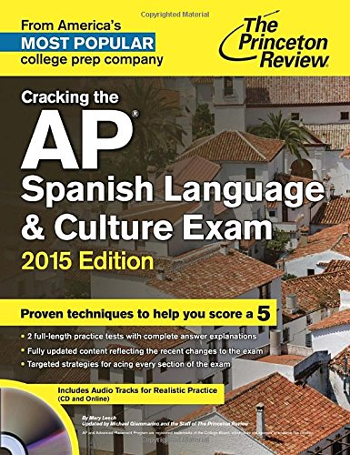 9780804125444: Cracking the AP Spanish Language & Culture Exam with Audio CD, 2015 Edition