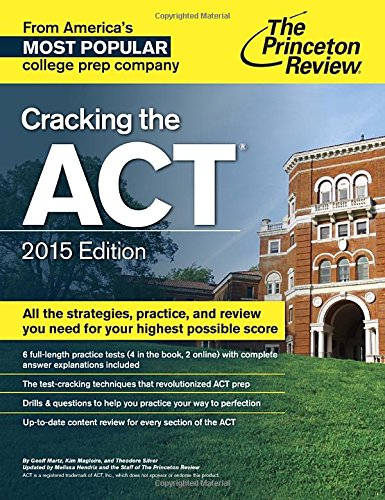 9780804125505: The Princeton Review Cracking the ACT 2015