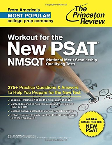 9780804126076: Workout for the New PSAT/NMSQT: 275+ Practice Questions & Answers to Help You Prepare for the New Test (College Test Prep)