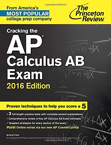 9780804126120: Cracking the AP Calculus AB Exam, 2016 Edition (College Test Preparation)