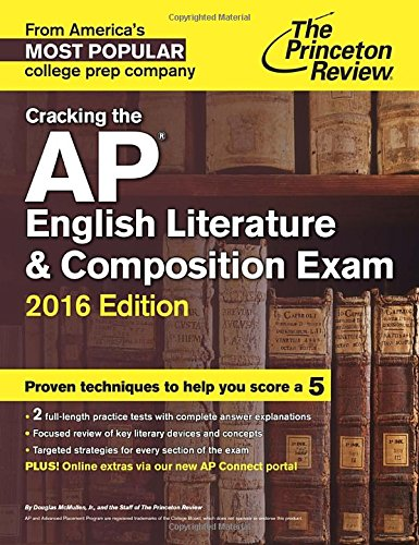 9780804126175: Cracking the AP English Literature & Composition Exam, 2016 Edition (College Test Preparation)